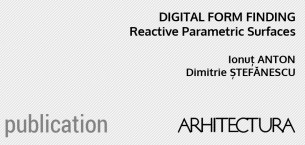 Digital Form Finding: Reactive Parametric Surfaces