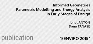 Informed Geometries. Parametric Modelling and Energy Analysis in Early Stages of Design