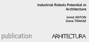 Industrial Robots Potential in Architecture